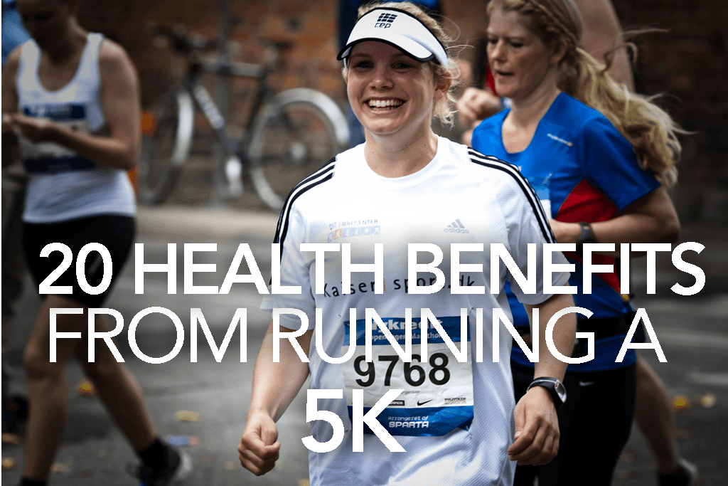 20 HEALTH BENEFITS from running a 5k