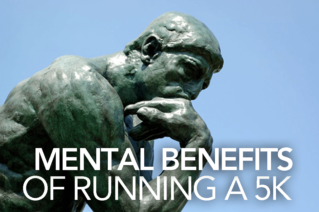 MENTAL BENEFITS OF RUNNING A 5K