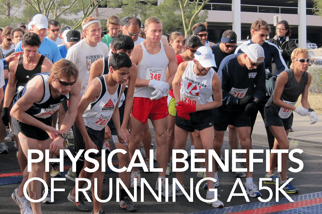PHYSICAL BENEFITS OF RUNNING A 5K