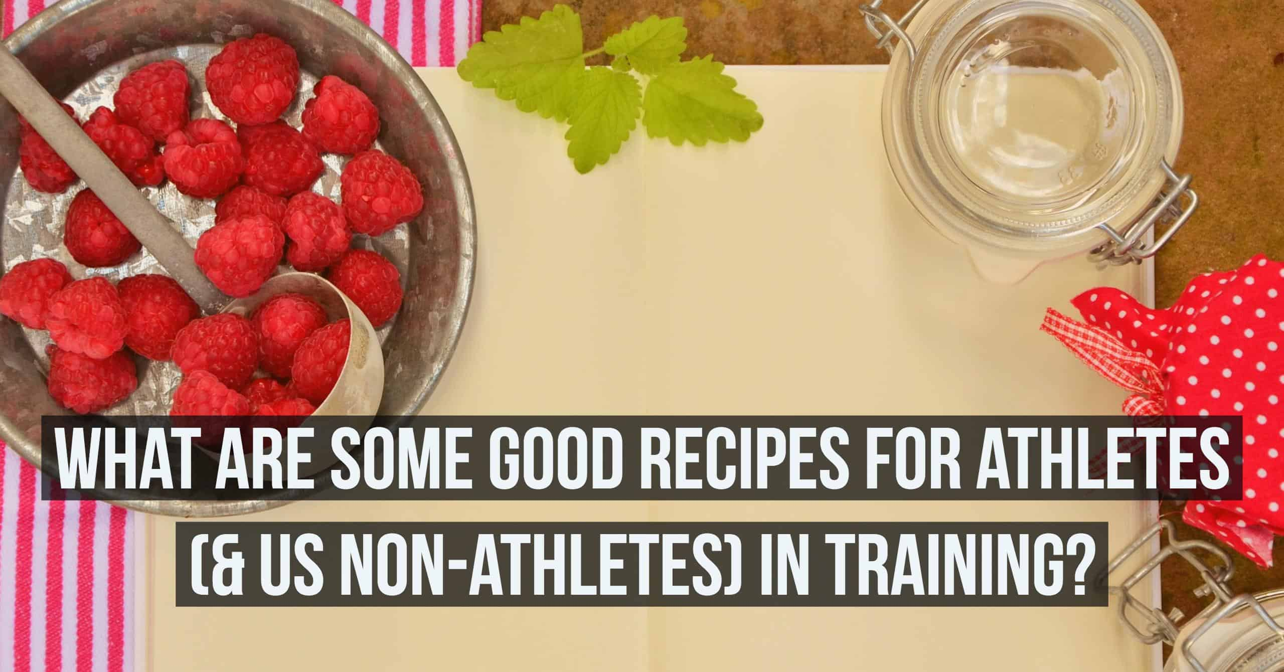 What are some good recipes for athletes us non athletes in runninghas soooo many benefits for your health adding healthy eating can help add even more forumfinder Image collections