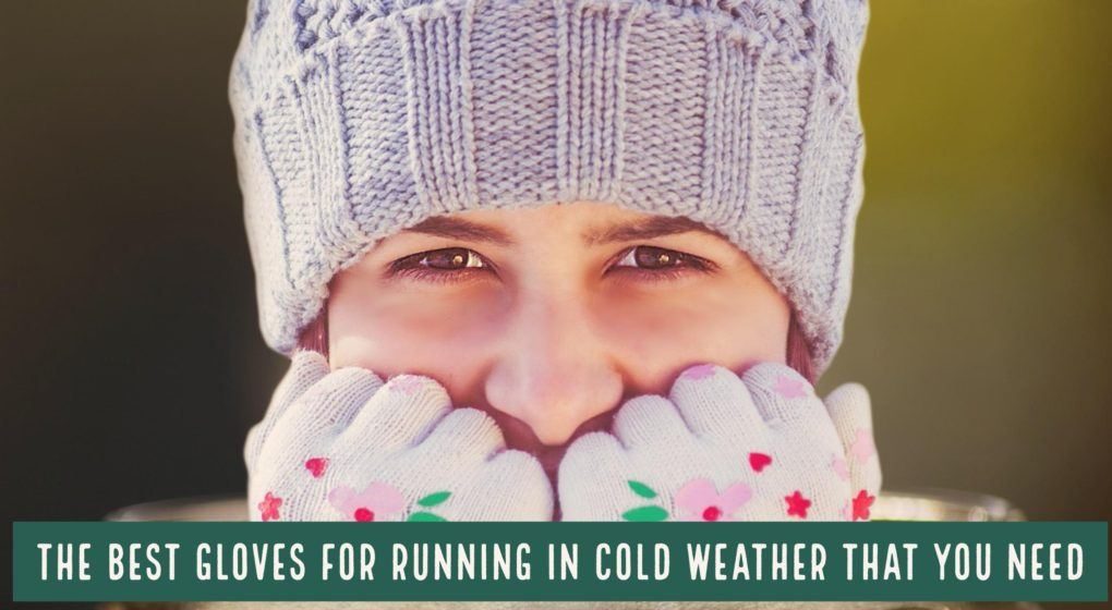 Numb, freezing fingers. Cold hands that feel like they aren't part of your body. It's one of the worst feelings a runner can experience while running in the cold. We break down the best gloves for running in cold weather that are worth purchasing