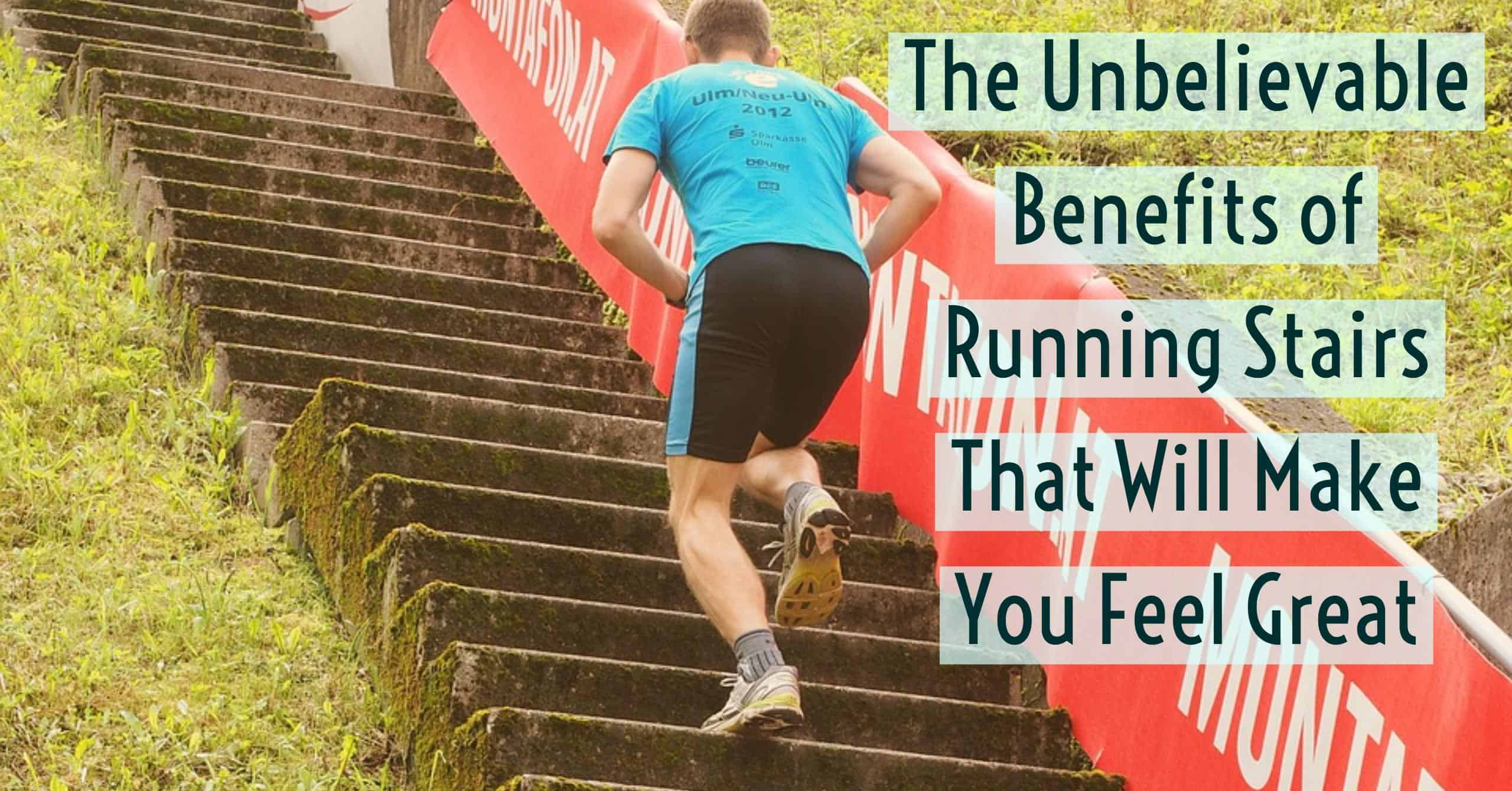 Running staris as part of your 5K routine has the ability to really help your training. We break do the unbelievable benefits of running stairs that will make you feel great