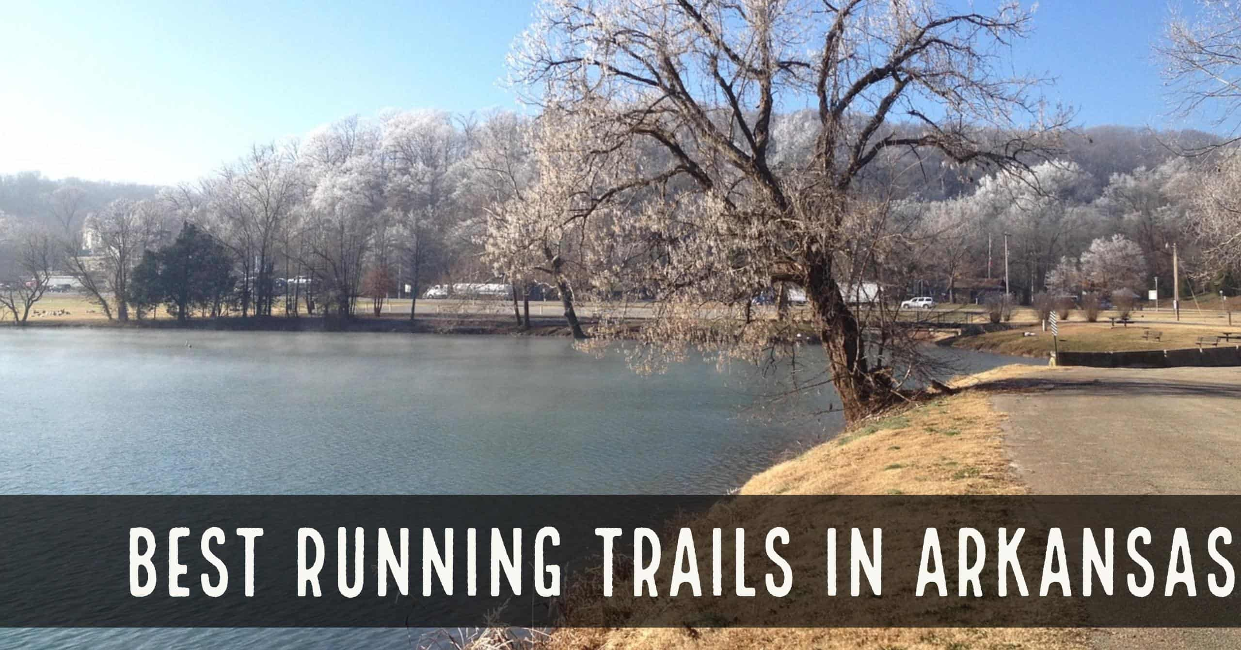 Best Running Trails in Arkansas