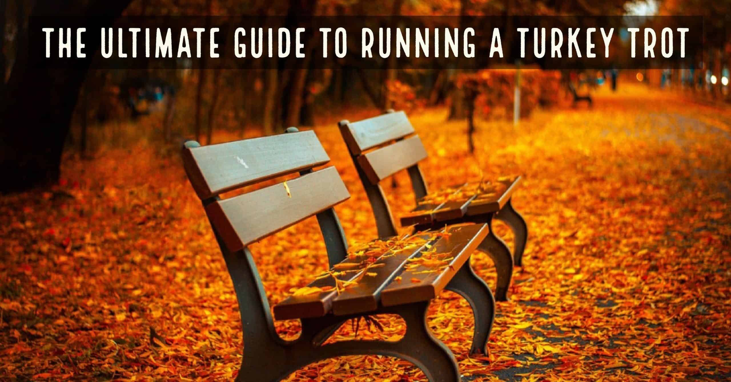 The Ultimate Guide to Running a Turkey Trot