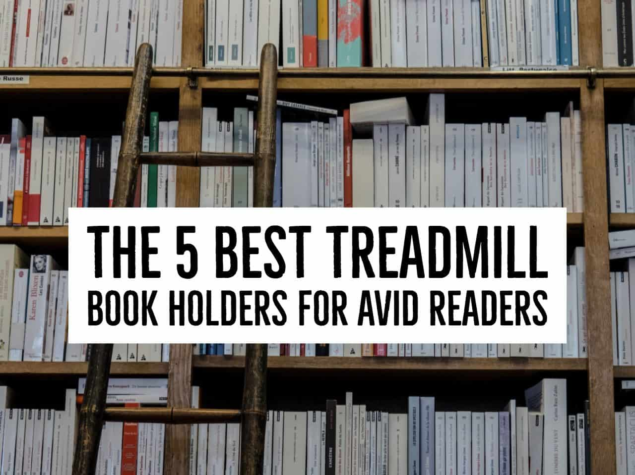 The treadmill book holder is an add-on to a treadmill that allows the person to read while exercising. For many runners, a treadmill book holder is a motivational tool to help them through workouts on this exercise machine. Here are the five best treadmill book holders for avid readers
