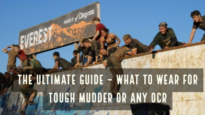 2af899be5 The Ultimate Guide – What to Wear For Tough Mudder or Any OCR - As for
