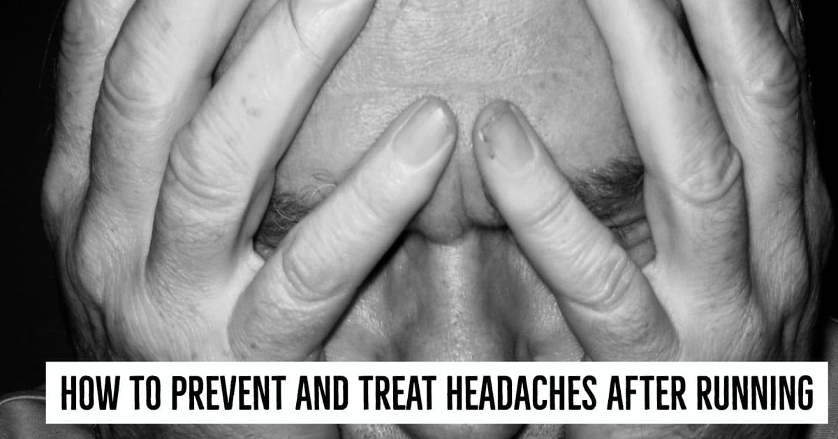 How to Prevent and Treat Headaches after Running