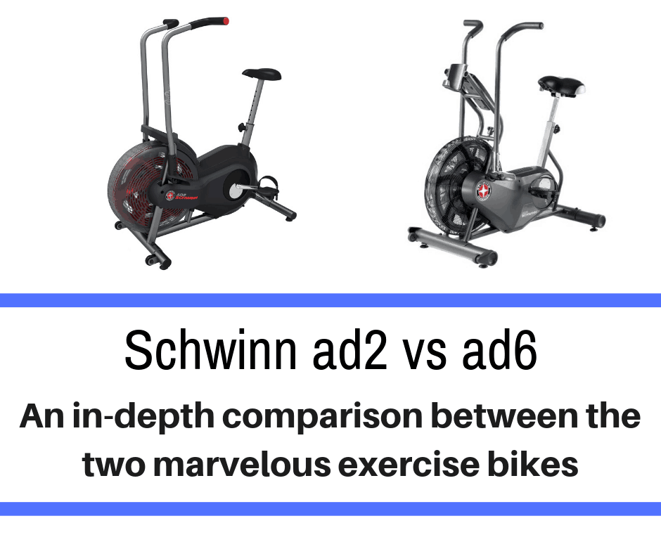 Today we compare two very popular units: Schwinn ad2 vs ad6.